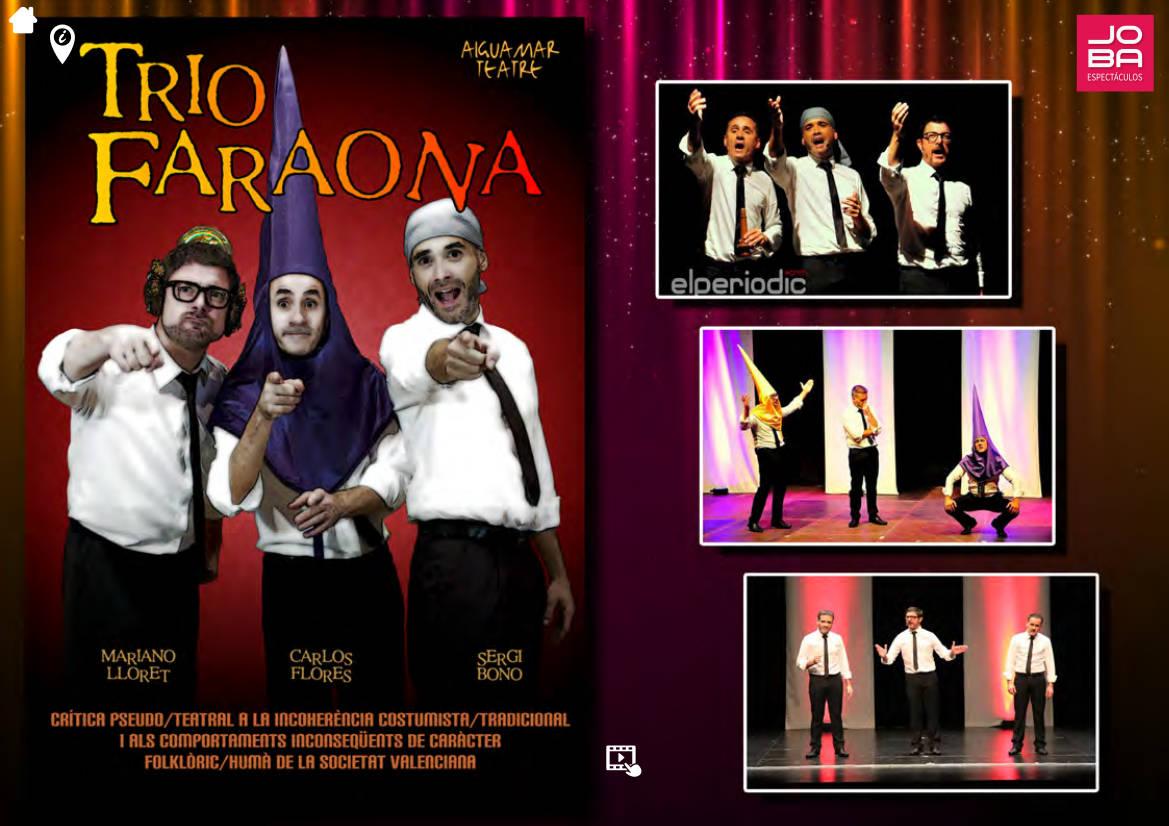 """Contratar teatro """"Trío Faraona"""" en JOBA Espectáculos"""